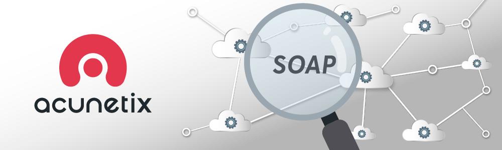 扫描SOAP Web服务中的漏洞